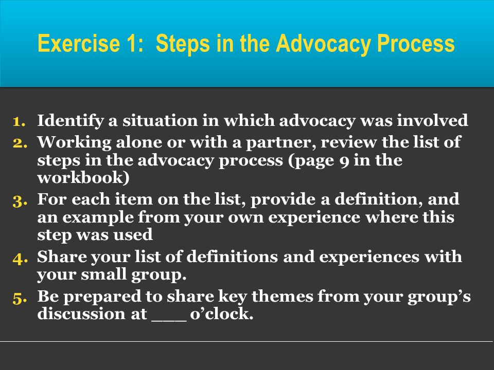 Exercise 1: Steps in the Advocacy Process