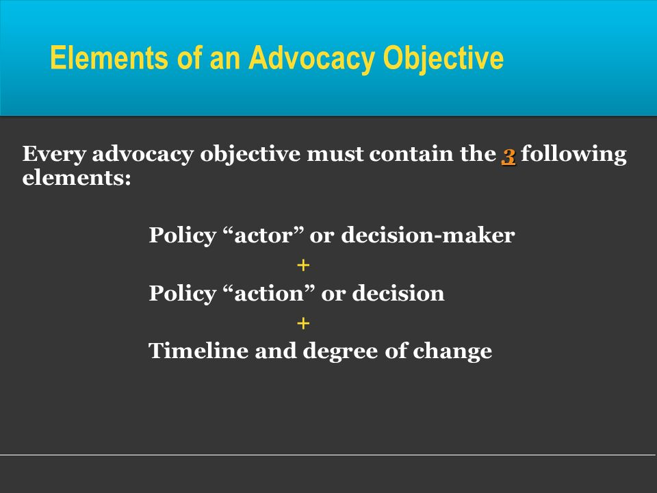Elements of an Advocacy Objective