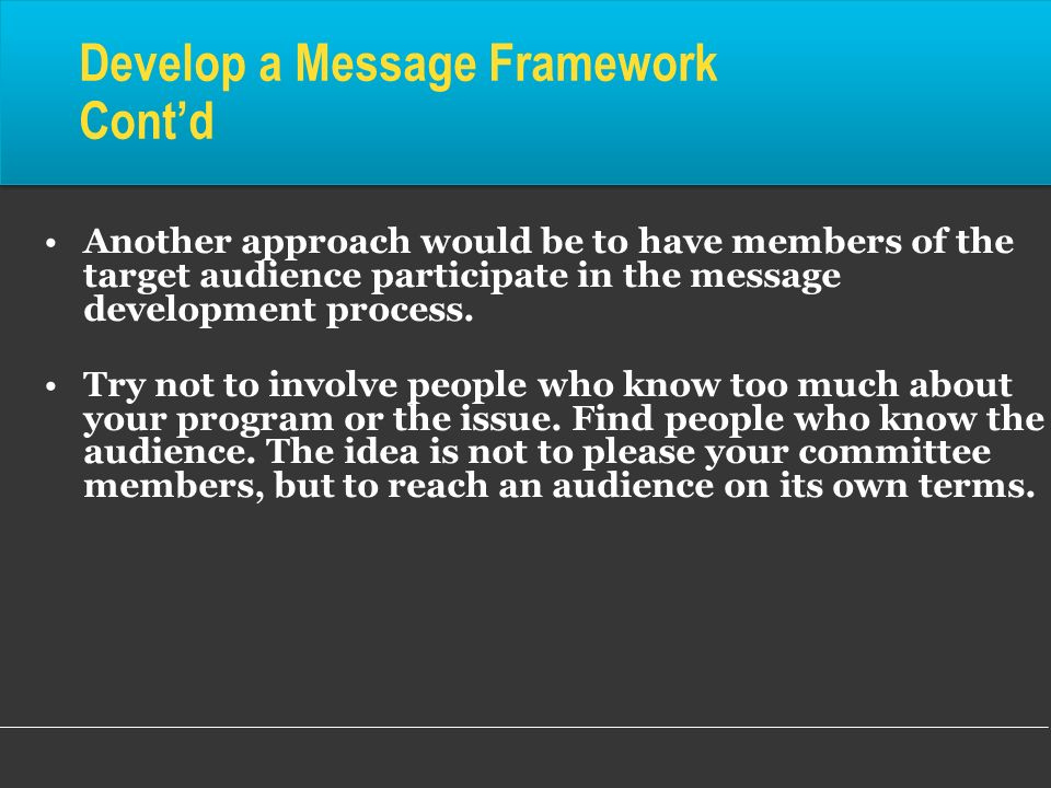 Develop a Message Framework Cont'd
