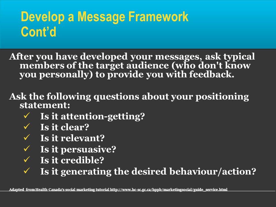 Develop a Message Framework Cont'd