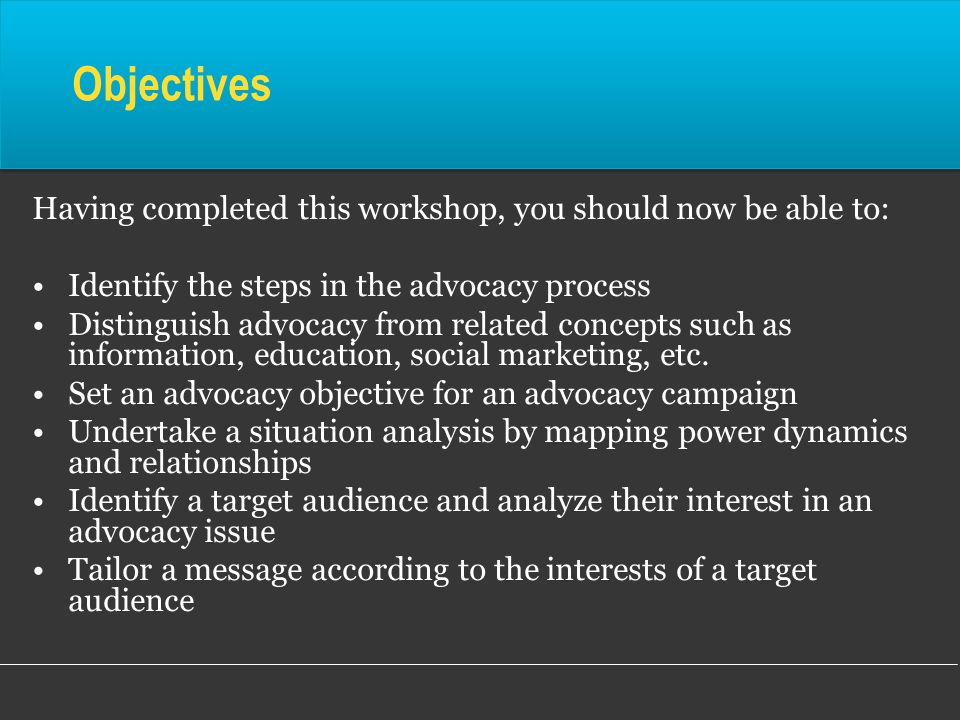 Objectives Having completed this workshop, you should now be able to: