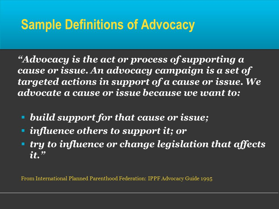 Sample Definitions of Advocacy