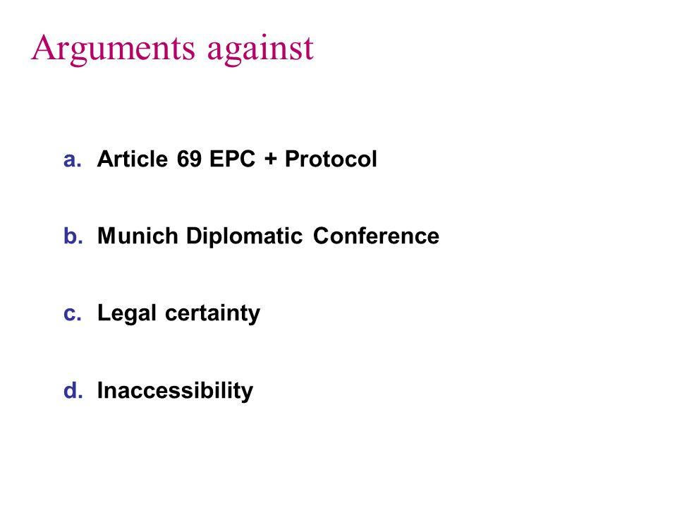Arguments against Article 69 EPC + Protocol