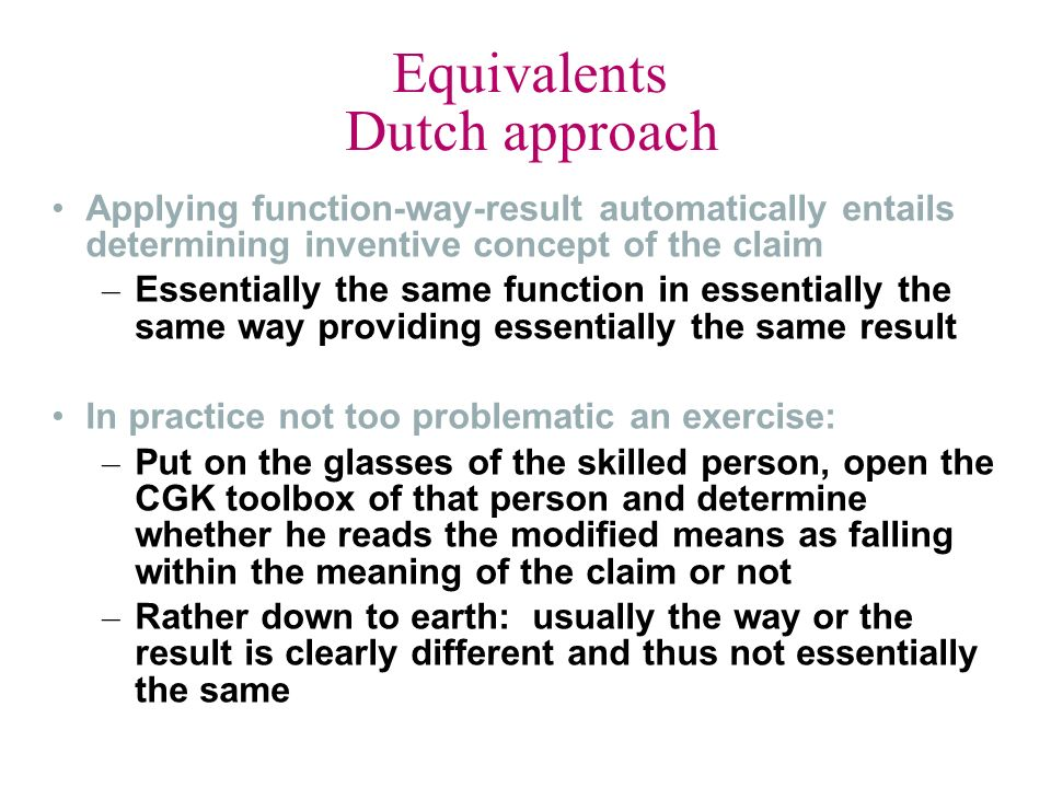 Equivalents Dutch approach