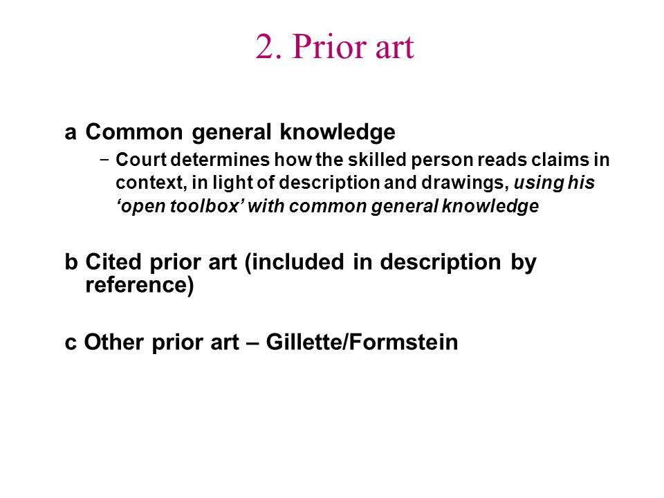 2. Prior art a Common general knowledge