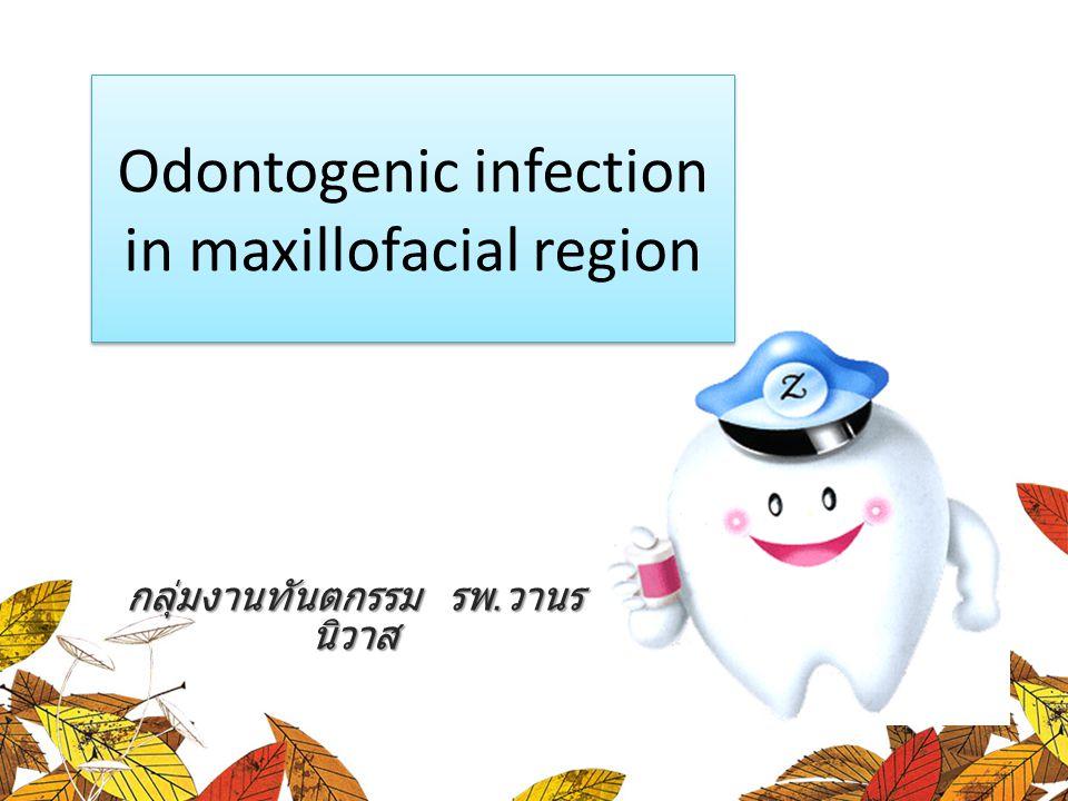 Odontogenic infection in maxillofacial region