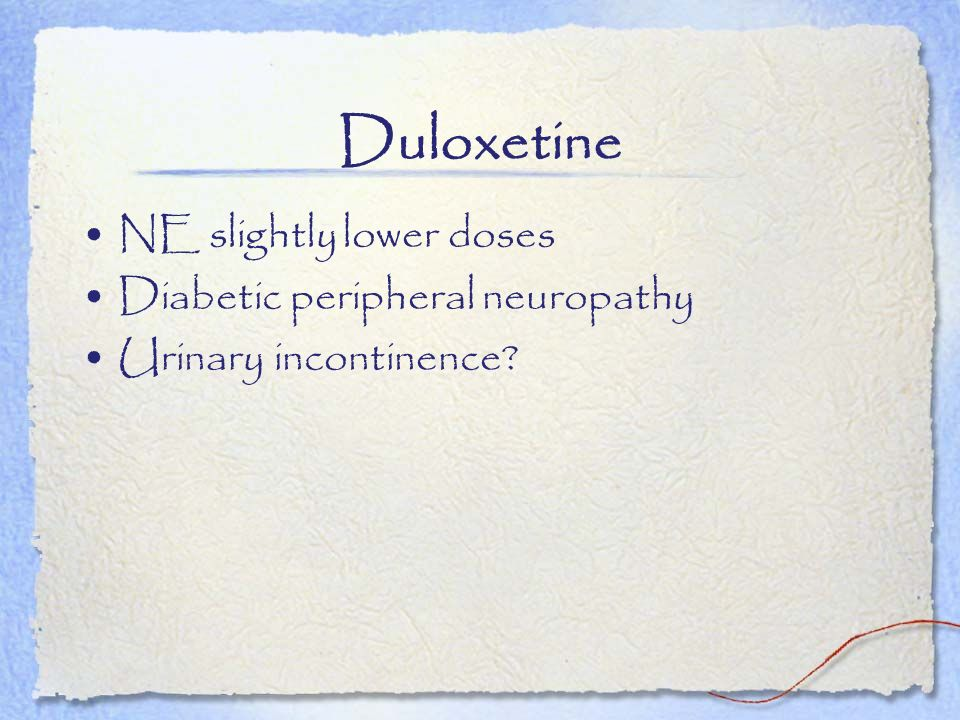 Duloxetine NE slightly lower doses Diabetic peripheral neuropathy