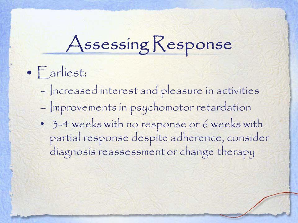 Assessing Response Earliest: