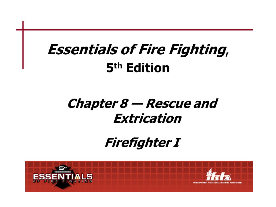 Essentials of Fire Fighting, 5th Edition