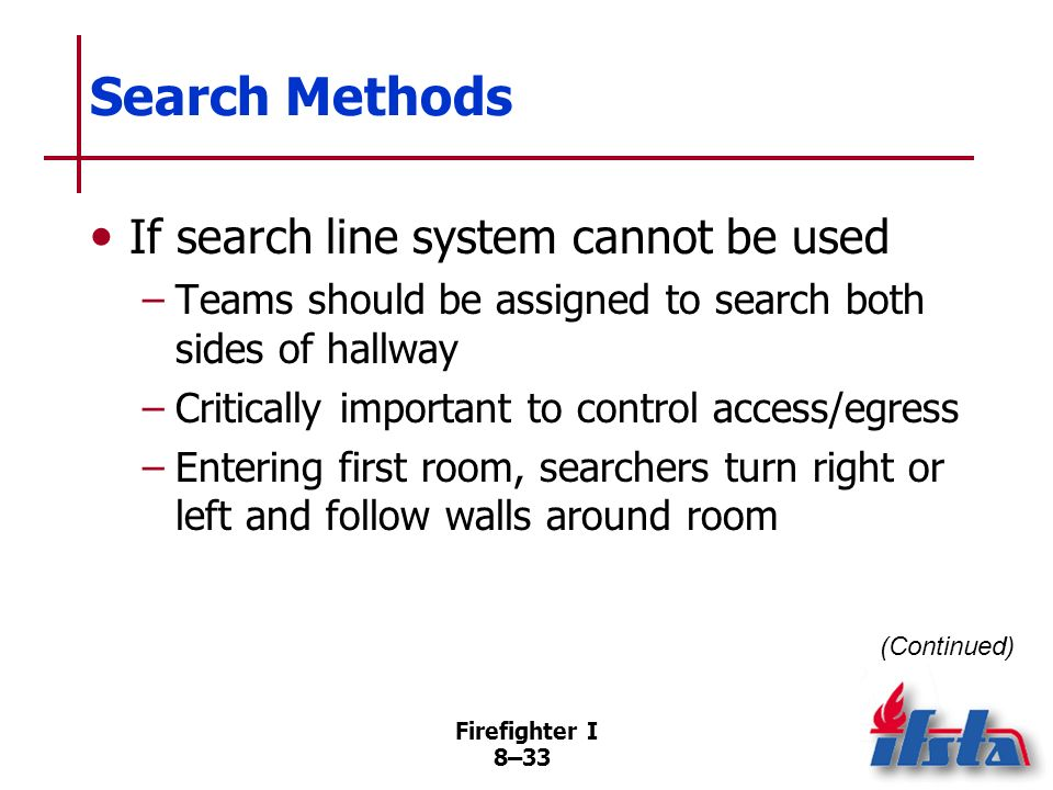 Search Methods If search line system cannot be used