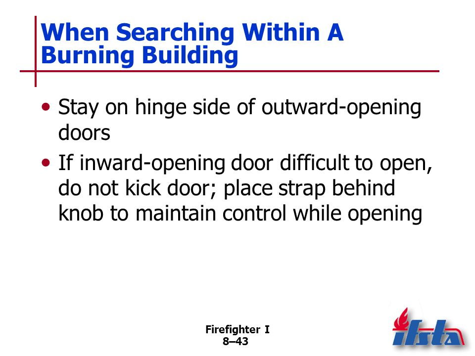 When Searching Within A Burning Building