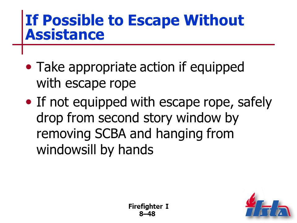 If Possible to Escape Without Assistance