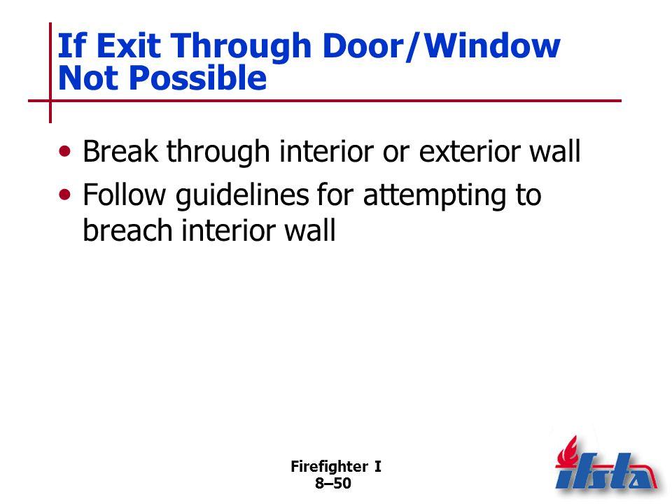 If Exit Through Door/Window Not Possible