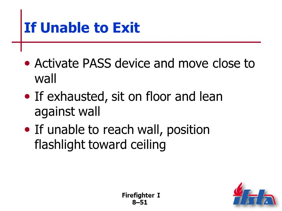 If Unable to Exit Activate PASS device and move close to wall