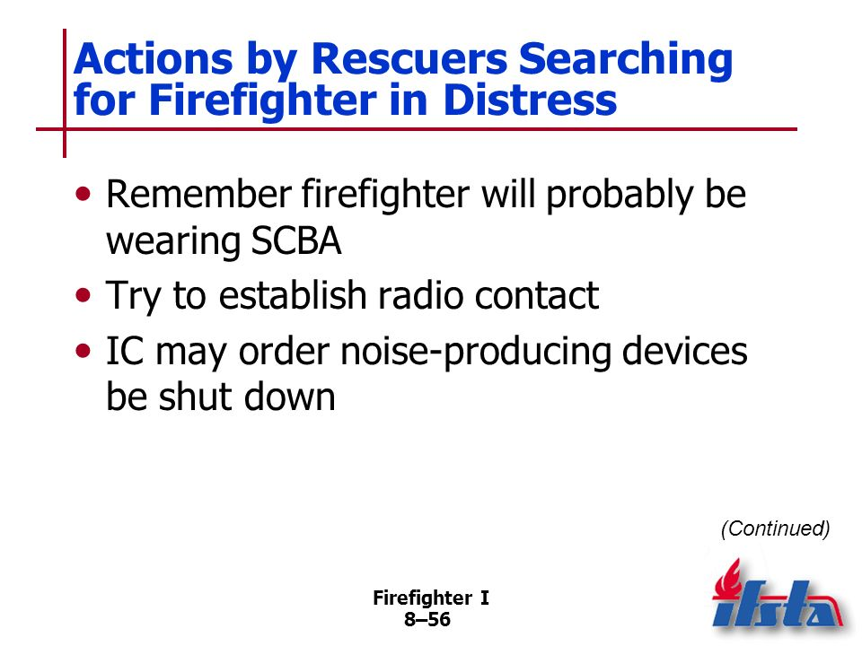 Actions by Rescuers Searching for Firefighter in Distress