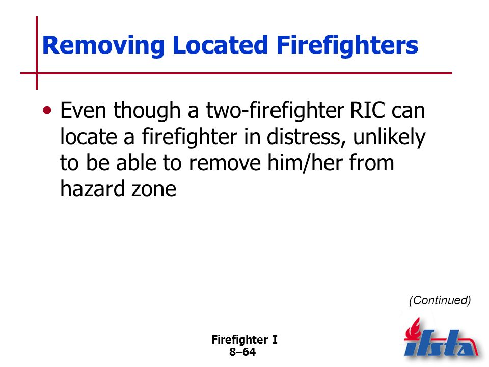 Removing Located Firefighters