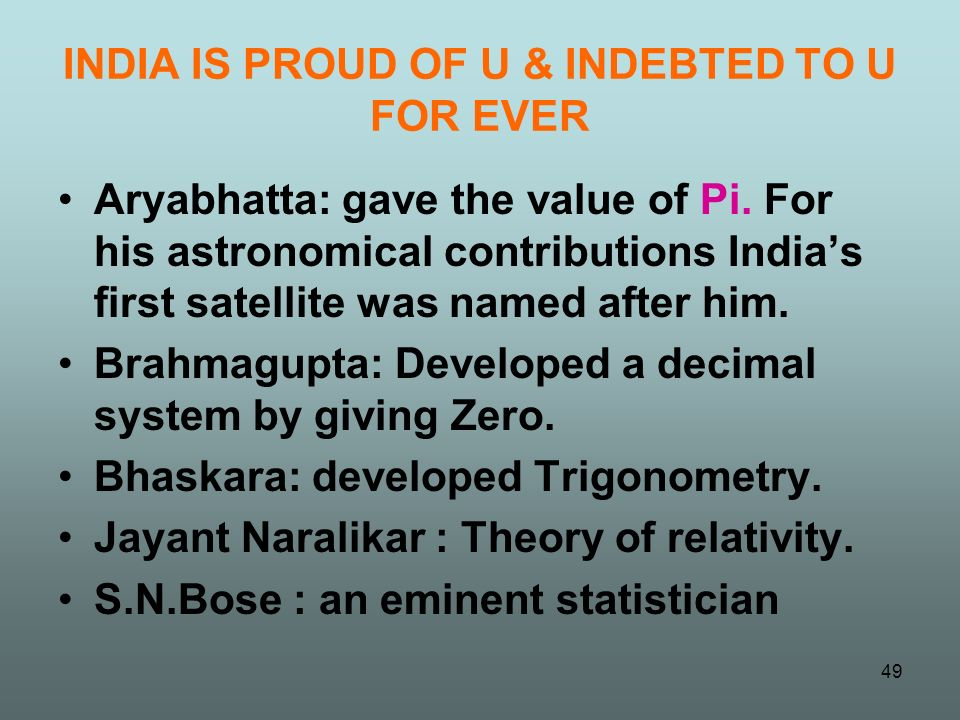 INDIA IS PROUD OF U & INDEBTED TO U FOR EVER