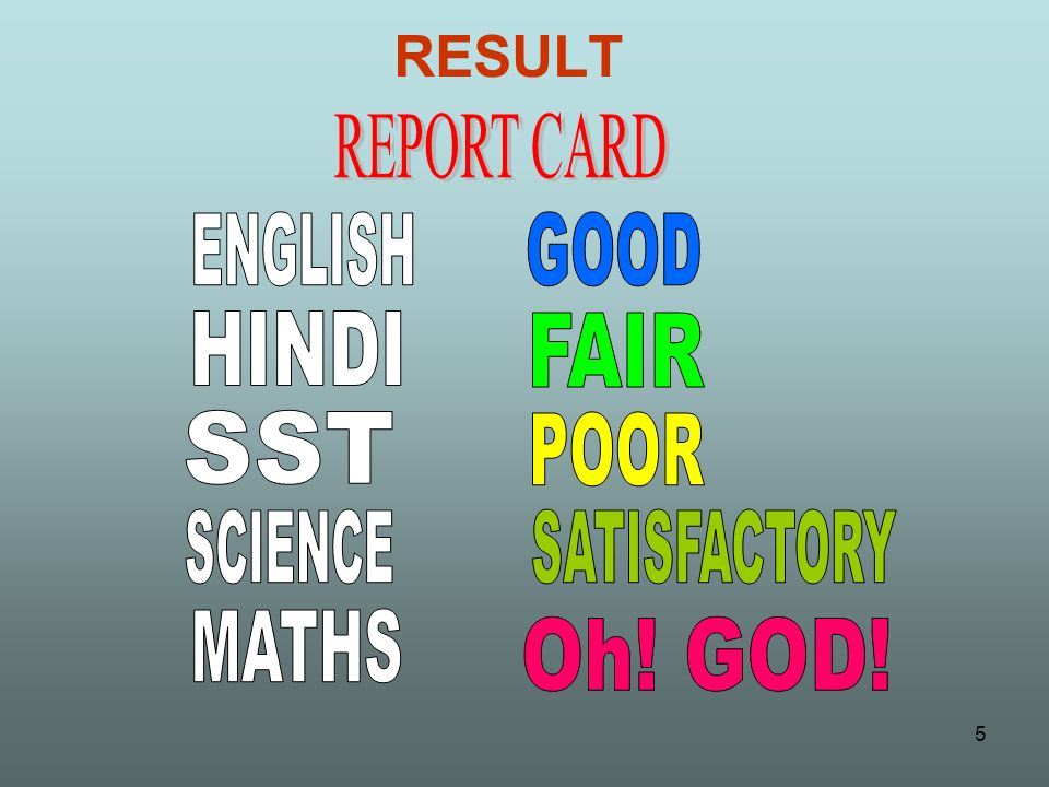 RESULT REPORT CARD ENGLISH GOOD HINDI FAIR SST POOR SCIENCE