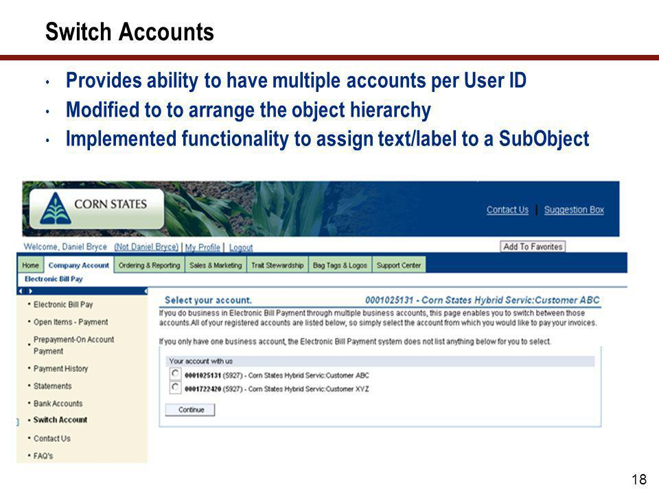 Switch Accounts Provides ability to have multiple accounts per User ID