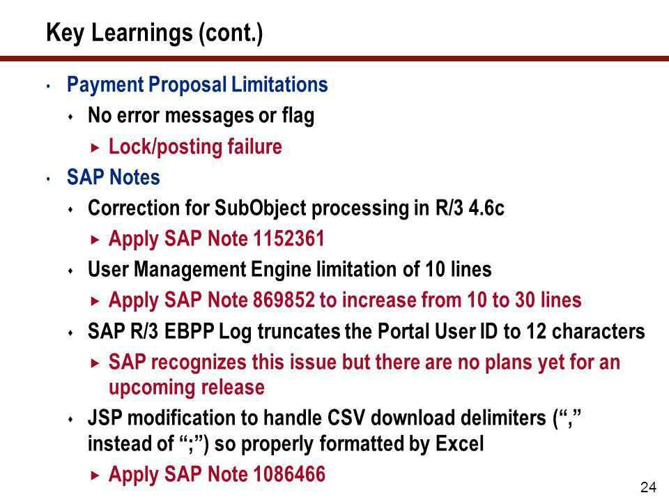 Key Learnings (cont.) Payment Proposal Limitations