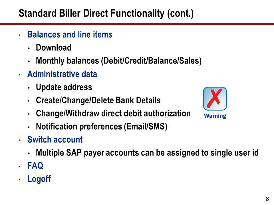Standard Biller Direct Functionality (cont.)