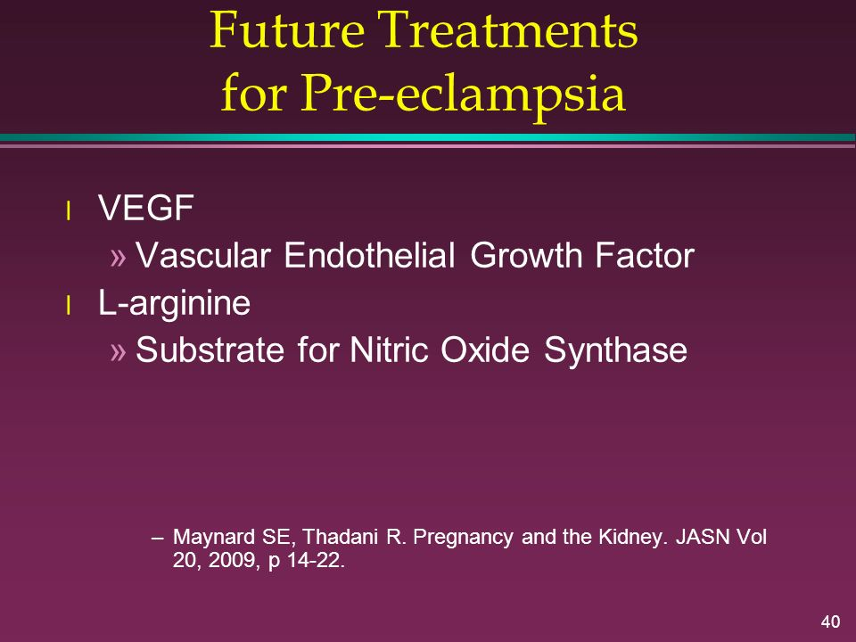 Future Treatments for Pre-eclampsia