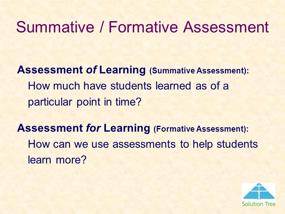 Summative / Formative Assessment
