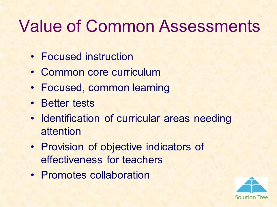 Value of Common Assessments