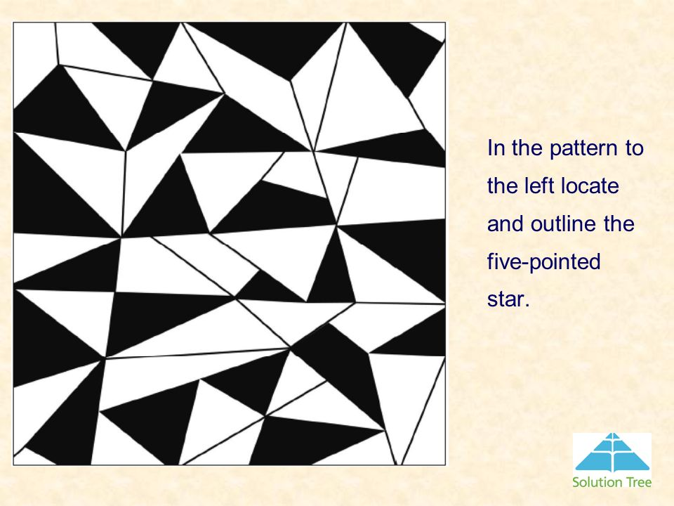 In the pattern to the left locate and outline the five-pointed star.
