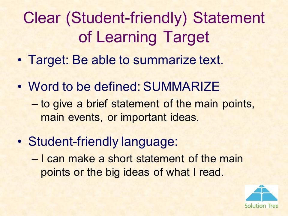 Clear (Student-friendly) Statement of Learning Target
