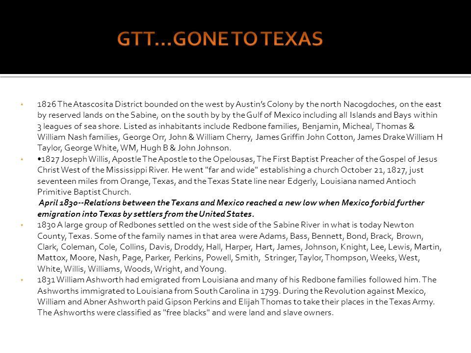 GTT…GONE TO TEXAS