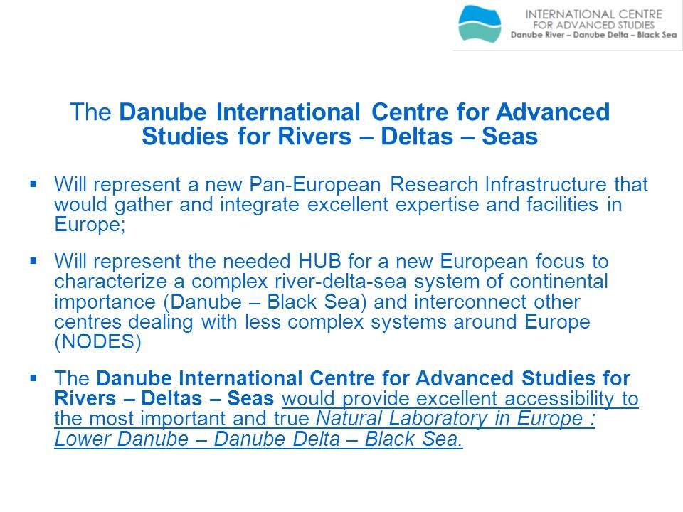 The Danube International Centre for Advanced Studies for Rivers – Deltas – Seas