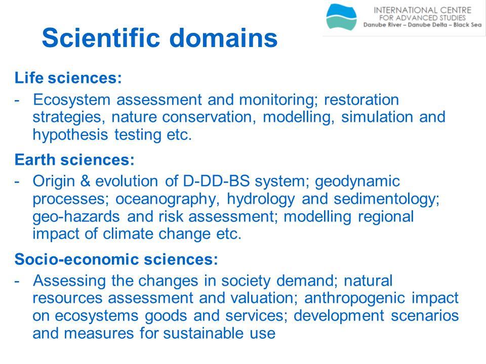Scientific domains Life sciences: