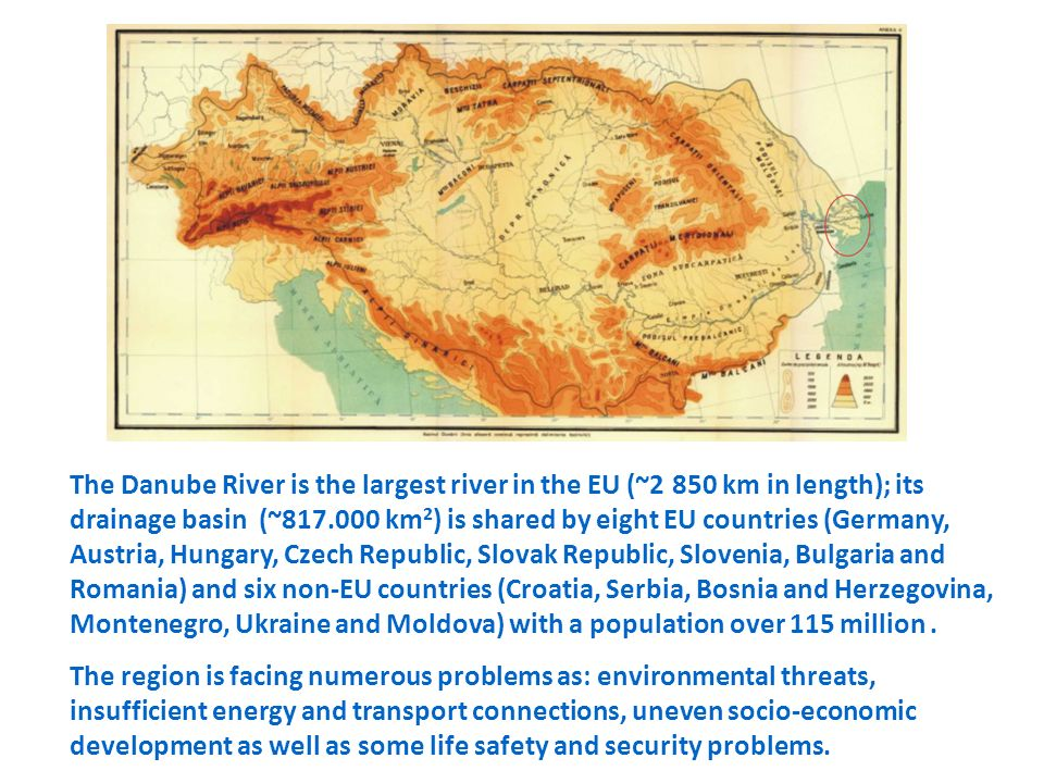 The Danube River is the largest river in the EU (~2 850 km in length); its drainage basin (~817.000 km2) is shared by eight EU countries (Germany, Austria, Hungary, Czech Republic, Slovak Republic, Slovenia, Bulgaria and Romania) and six non-EU countries (Croatia, Serbia, Bosnia and Herzegovina, Montenegro, Ukraine and Moldova) with a population over 115 million .