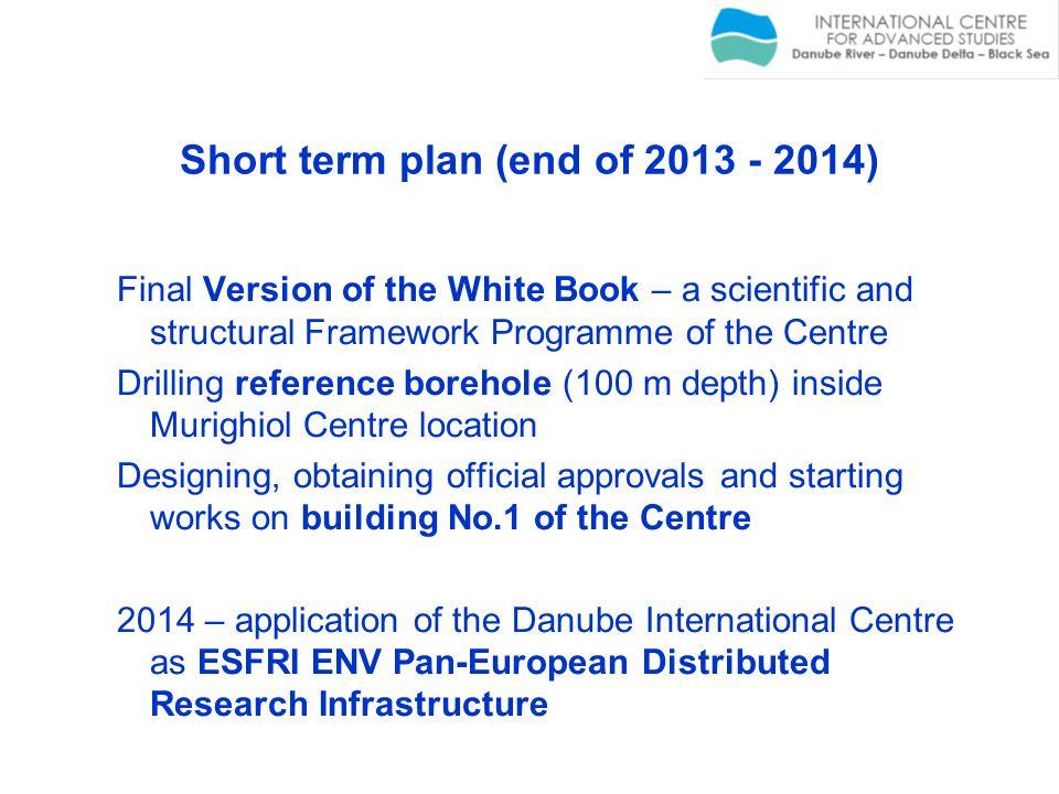 Short term plan (end of 2013 - 2014)