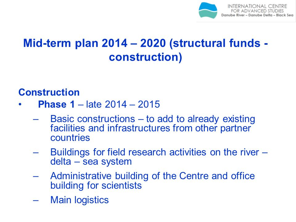 Mid-term plan 2014 – 2020 (structural funds - construction)