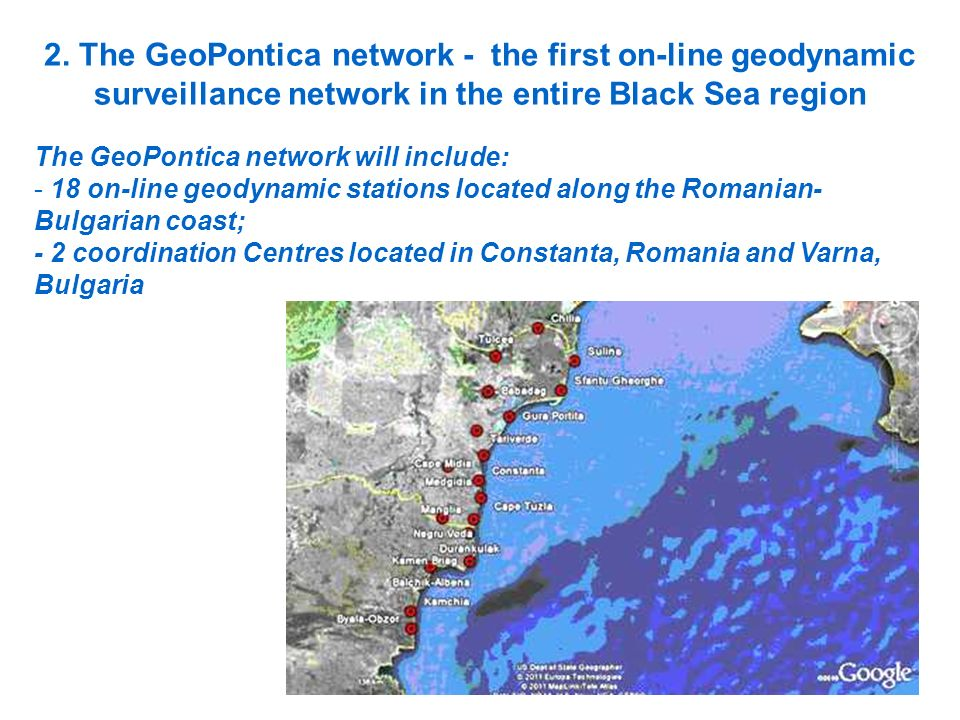 2. The GeoPontica network - the first on-line geodynamic surveillance network in the entire Black Sea region