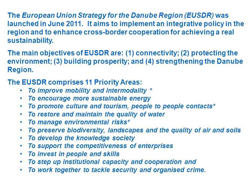 The EUSDR comprises 11 Priority Areas: