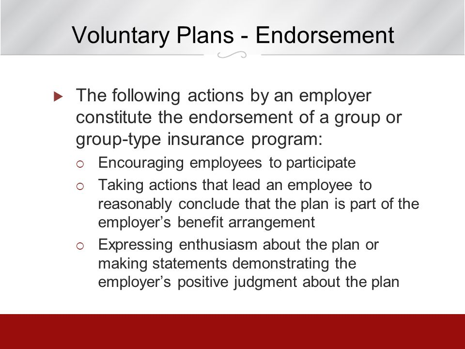 Voluntary Plans - Endorsement