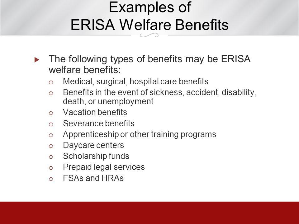 Examples of ERISA Welfare Benefits