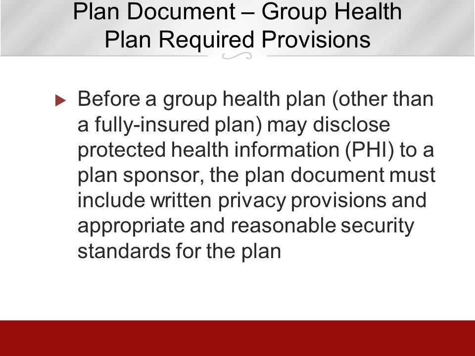 Plan Document – Group Health Plan Required Provisions