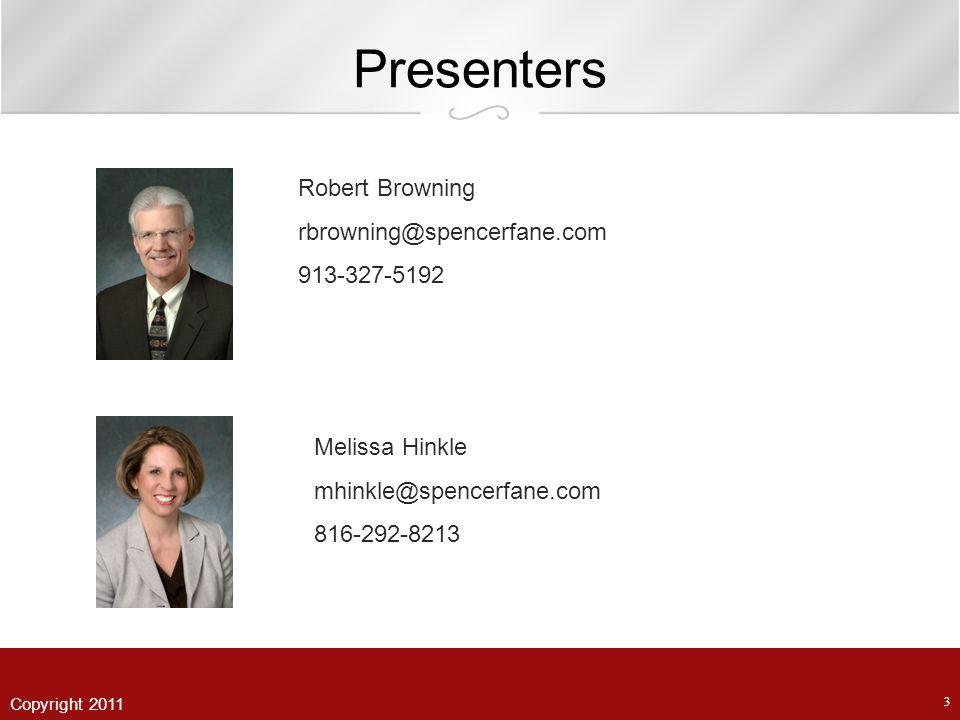 Presenters Robert Browning rbrowning@spencerfane.com 913-327-5192