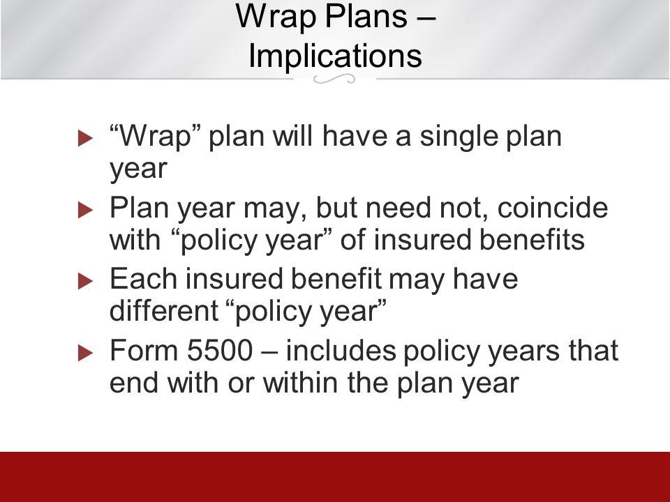 Wrap Plans – Implications