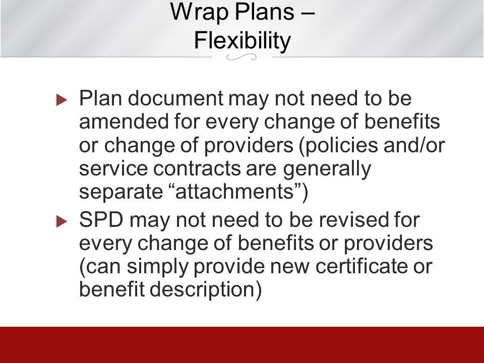Wrap Plans – Flexibility