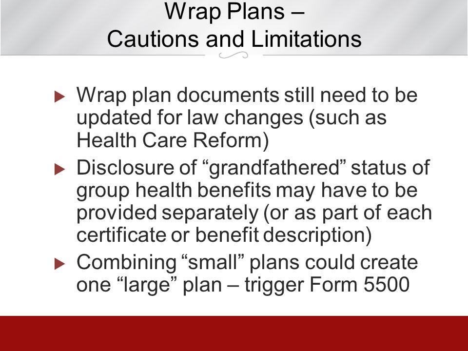 Wrap Plans – Cautions and Limitations