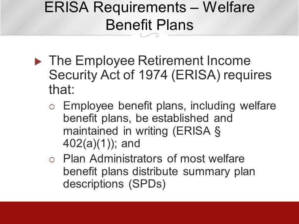 ERISA Requirements – Welfare Benefit Plans
