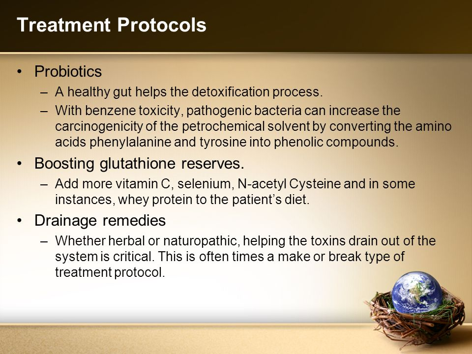 Treatment Protocols Probiotics Boosting glutathione reserves.
