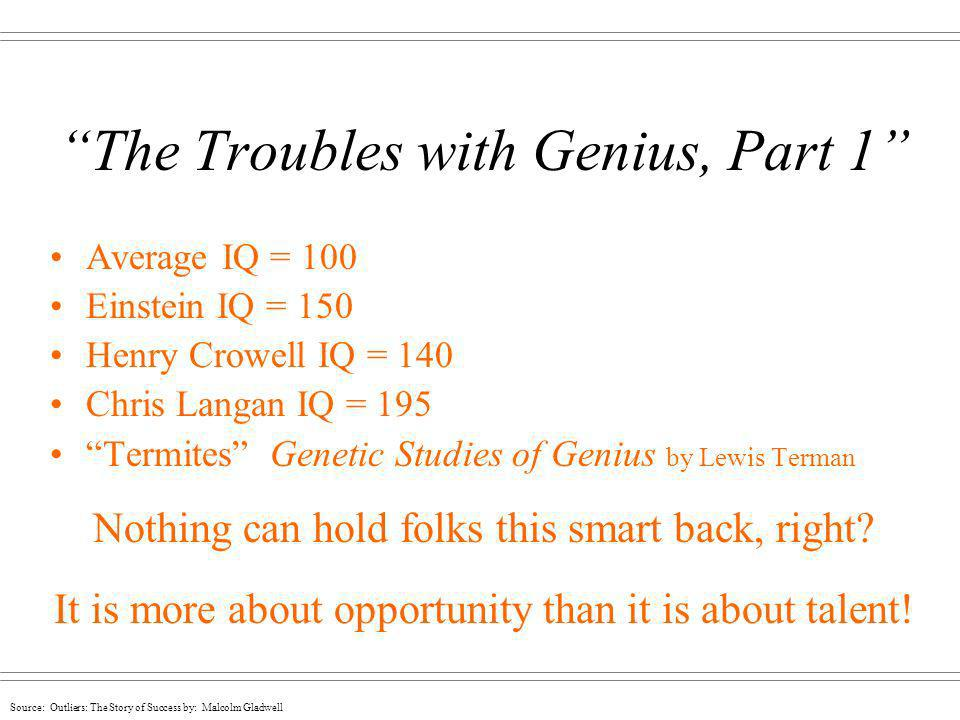 The Troubles with Genius, Part 1