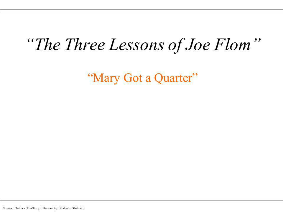 The Three Lessons of Joe Flom