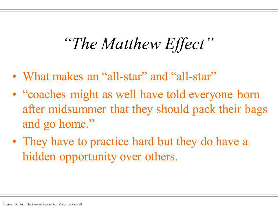 The Matthew Effect What makes an all-star and all-star
